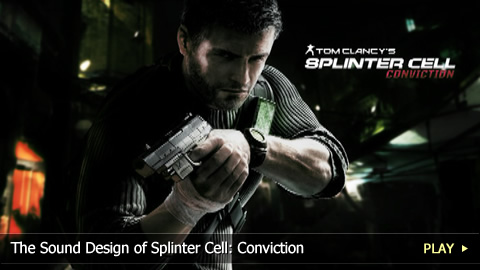 The Sound Design of Splinter Cell: Conviction