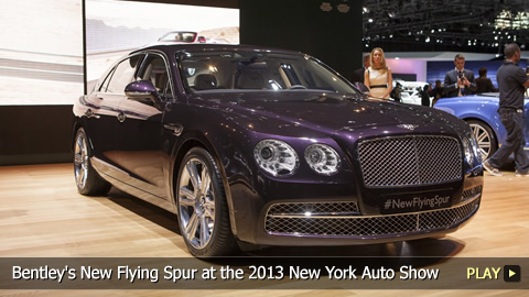 Bentley's New Flying Spur at the 2013 New York Auto Show