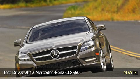 Test Drive: 2012 Mercedes-Benz CLS550