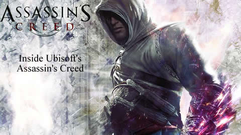 Inside Look at Assassin's Creed