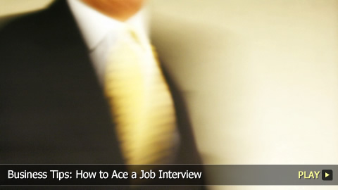 Business Tips: How To Ace a Job Interview