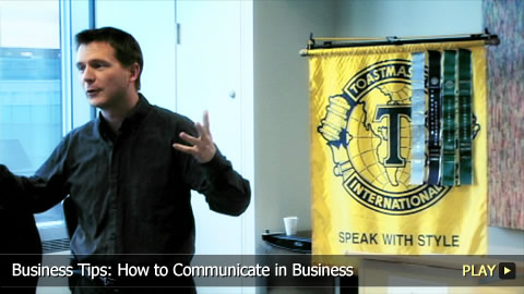 Business Tips: How To Communicate in Business