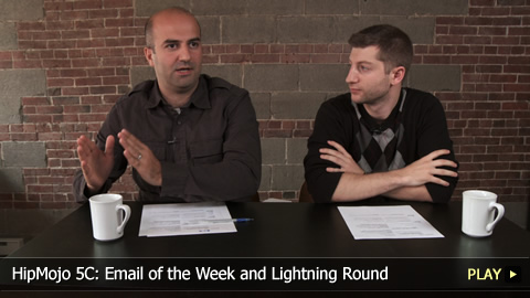 HipMojo 5C: Email of the Week and Lightning Round