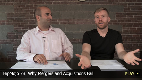 HipMojo 7B: Why Mergers and Acquisitions Fail