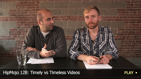 HipMojo 12B: Timely vs Timeless Videos