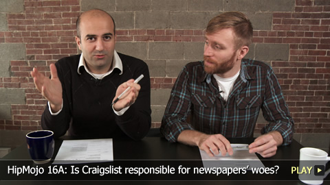 HipMojo 16A: Is Craigslist responsible for newspapers' woes?