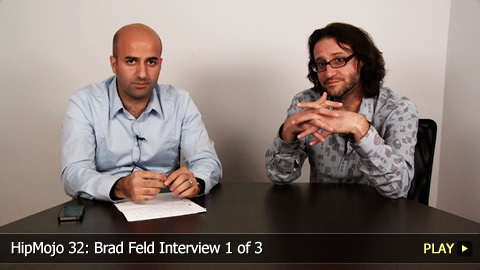 HipMojo 32: Brad Feld Interview 1 of 3