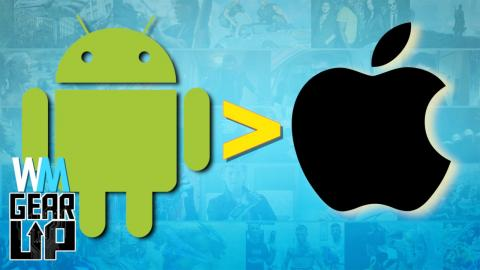Top 10 Reasons Android is Better Than iOS - Gear Up^