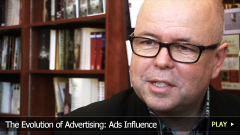 The Evolution of Advertising: Ads Influence