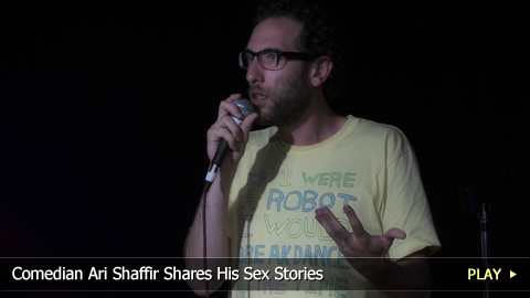 Comedian Ari Shaffir Shares His Sex Stories