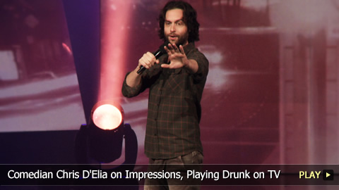 Comedian Chris D'Elia on Impressions, Playing Drunk on TV
