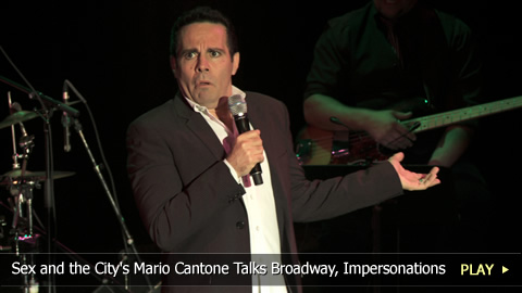 Sex and the City's Mario Cantone Talks Broadway, Impersonations