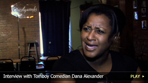 Interview With Tomboy Comedian Dana Alexander