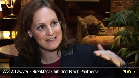 Ask A Lawyer - Breakfast Club and Black Panthers