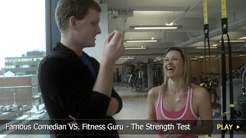 Famous Comedian VS. Fitness Guru - The Strength Test