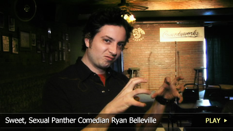 Sweet, Sexual Panther Comedian Ryan Belleville