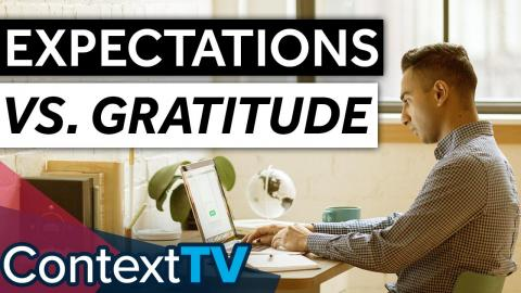 All About Mindset: Expectations vs Gratitude