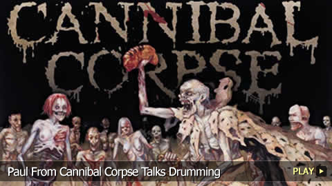Paul From Cannibal Corpse Talks Drumming