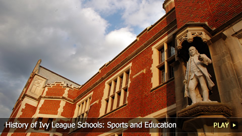 History of Ivy League Schools: Sports and Education
