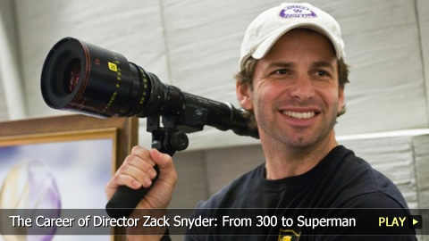 The Career of Director Zack Snyder: From 300 to Superman