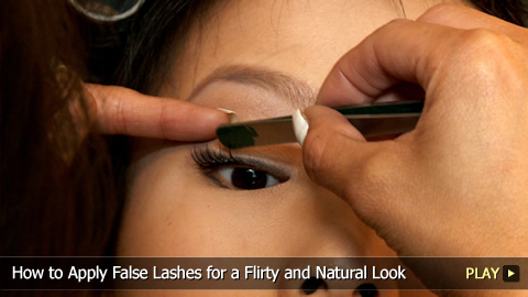 How to Apply False Lashes for a Flirty and Natural Look