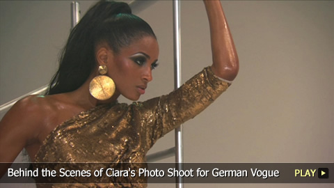 Behind the Scenes of Ciara's Photo Shoot for German Vogue