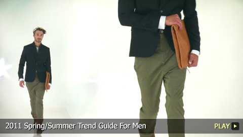 2011 Spring/Summer Trend Guide For Men