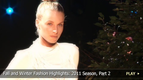Fall and Winter Fashion Highlights: 2011 Season, Part 2