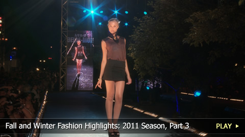 Fall and Winter Fashion Highlights: 2011 Season, Part 3