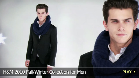 H&M 2010 Fall/Winter Collection for Men