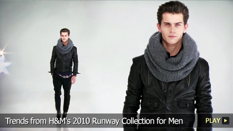 Trends from H&M's 2010 Runway Collection for Men