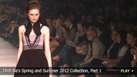 Dinh Ba's Spring and Summer 2012 Collection, Part 1