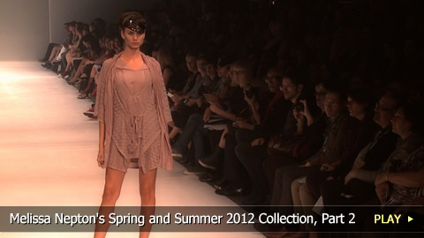 Melissa Nepton's Spring and Summer 2012 Collection, Part 2