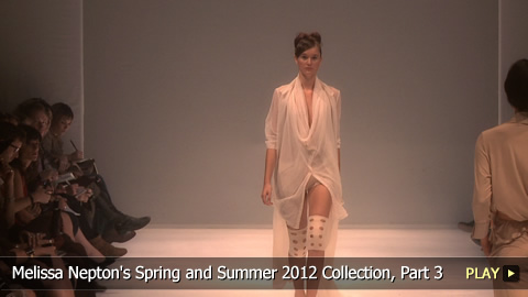 Melissa Nepton's Spring and Summer 2012 Collection, Part 3