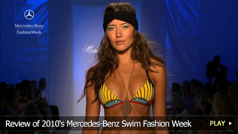 Review of 2010's Mercedes-Benz Swim Fashion Week