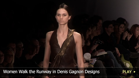 Women Walk the Runway in Denis Gagnon Designs