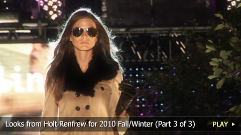 Looks from Holt Renfrew for 2010 Fall/Winter Part 3