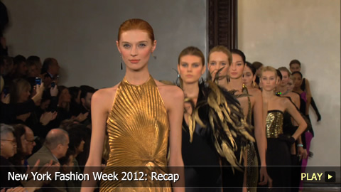 New York Fashion Week 2012: Recap