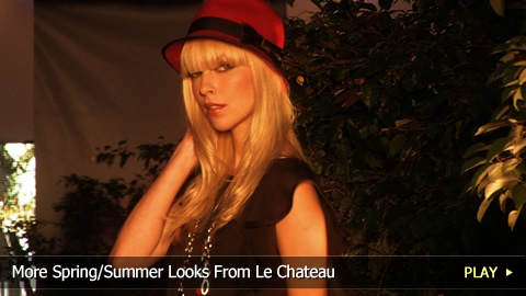 More Spring and Summer Looks From Le Chateau