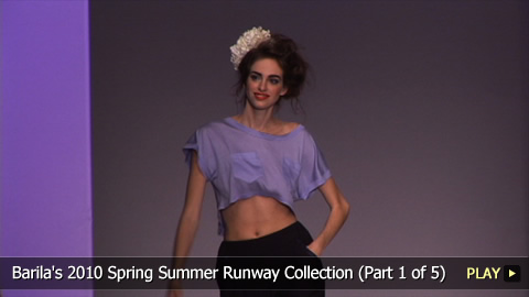 Barila's  2010 Spring Summer  Collection