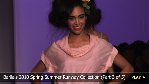 Barila's 2010 Spring Summer Collection (part 3 of 5)