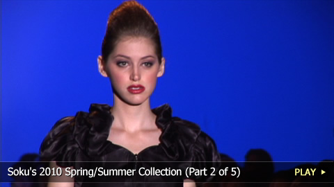 Soku's 2010 Spring/Summer Collection - Part 2