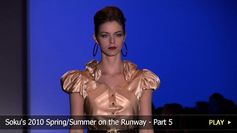 Soku's 2010 Collection on the Runway - Part 5