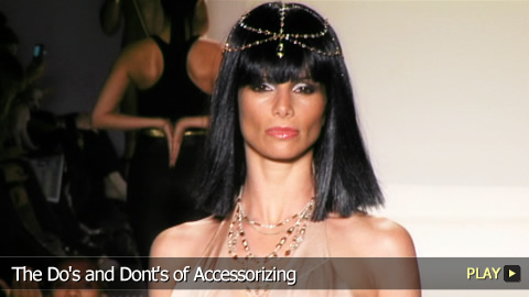 The Do's and Dont's of Accessorizing
