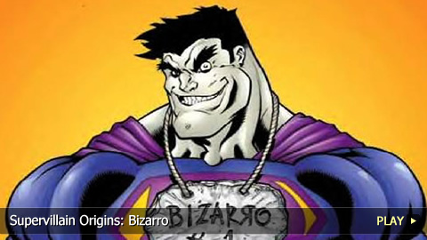 Supervillain Origins: Bizarro