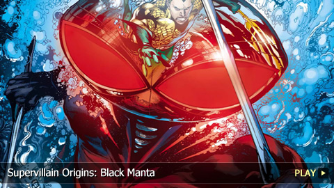 Supervillain Origins: Black Manta