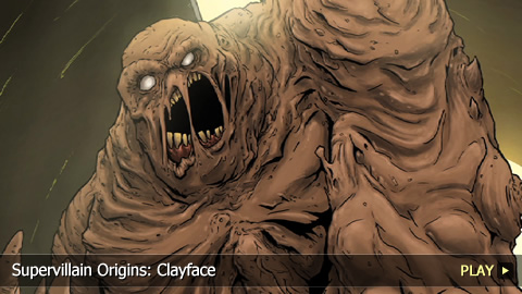 Supervillain Origins: Clayface