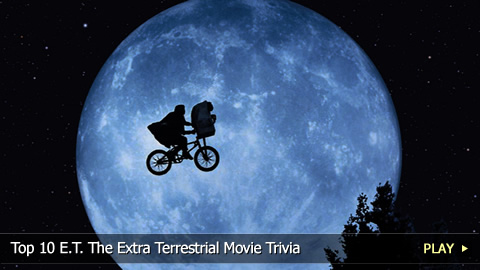 Top 10 E.T. The Extra Terrestrial Movie Trivia