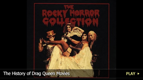 The History of Drag Queen Movies