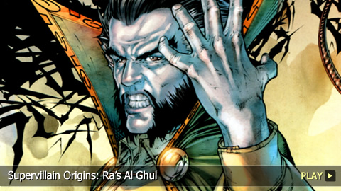 Supervillain Origins: Ra's Al Ghul